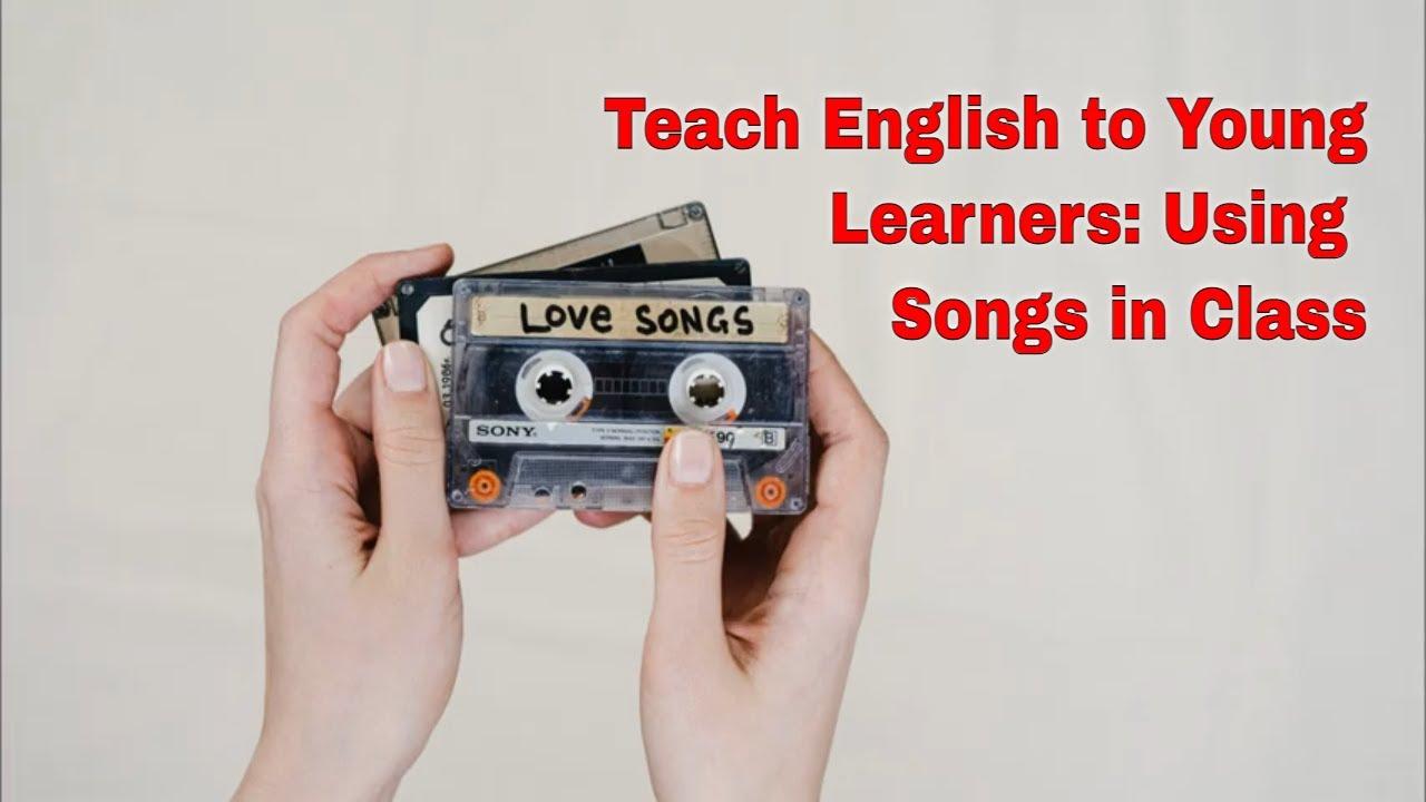 Songs In an Early Childhood ESL Classroom | ITTT | TEFL Blog