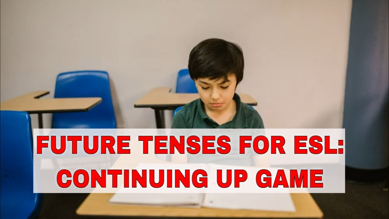 Activity for Teaching Future Tenses: Continuing Up