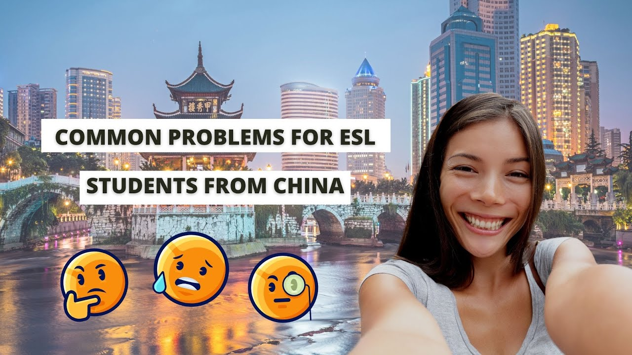 Common Problems for ESL Students from China   ITTT   TEFL Blog