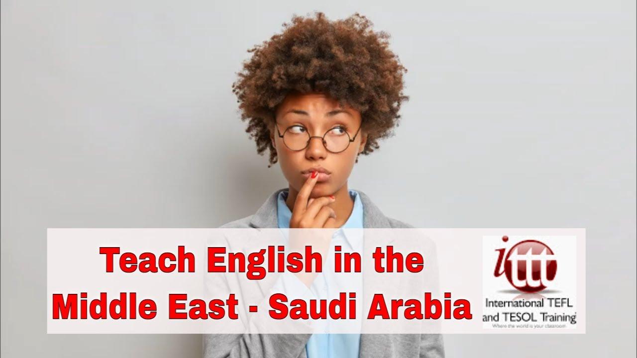 Teaching English Abroad – Saudi Arabia