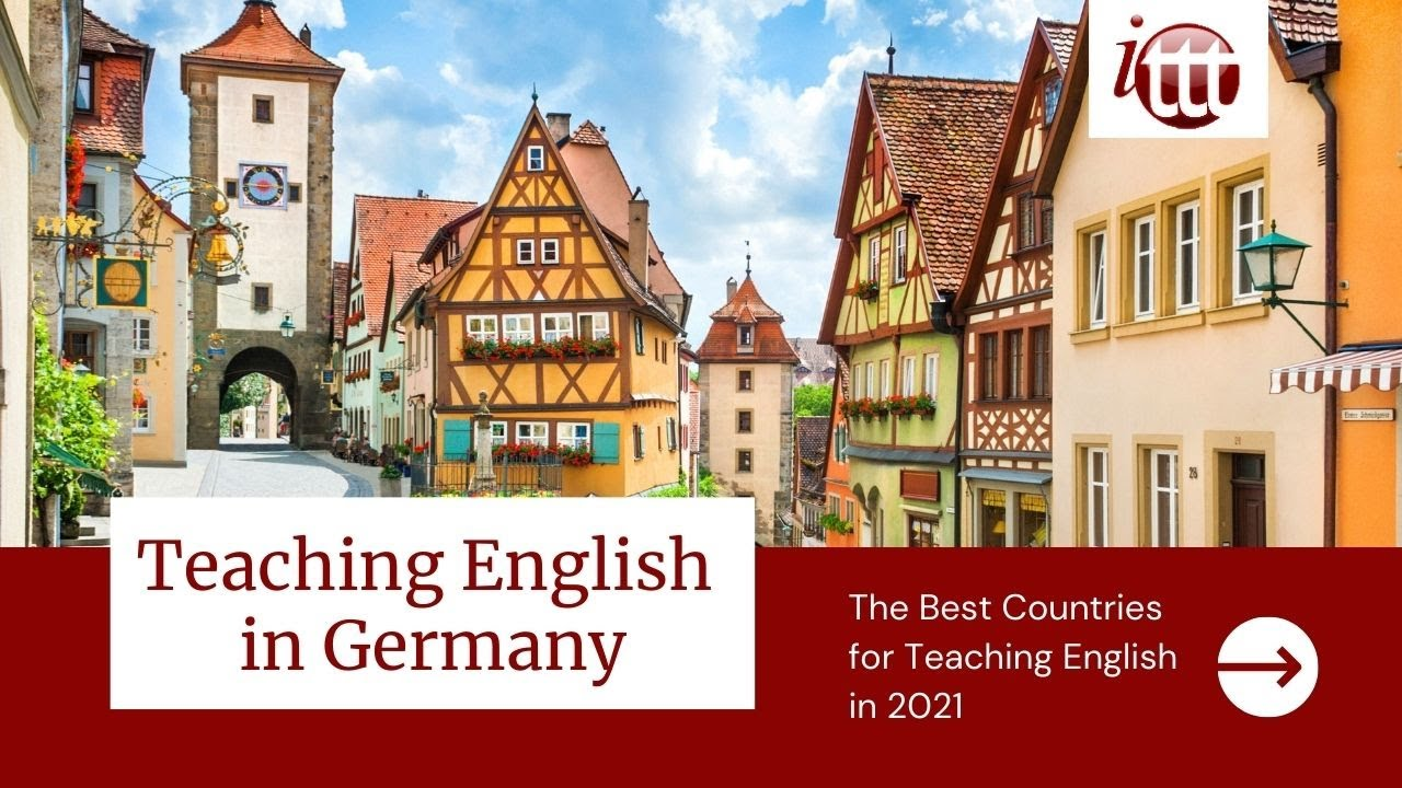 Teaching English in Germany in 2021 – What's it like?   ITTT TEFL and TESOL Training