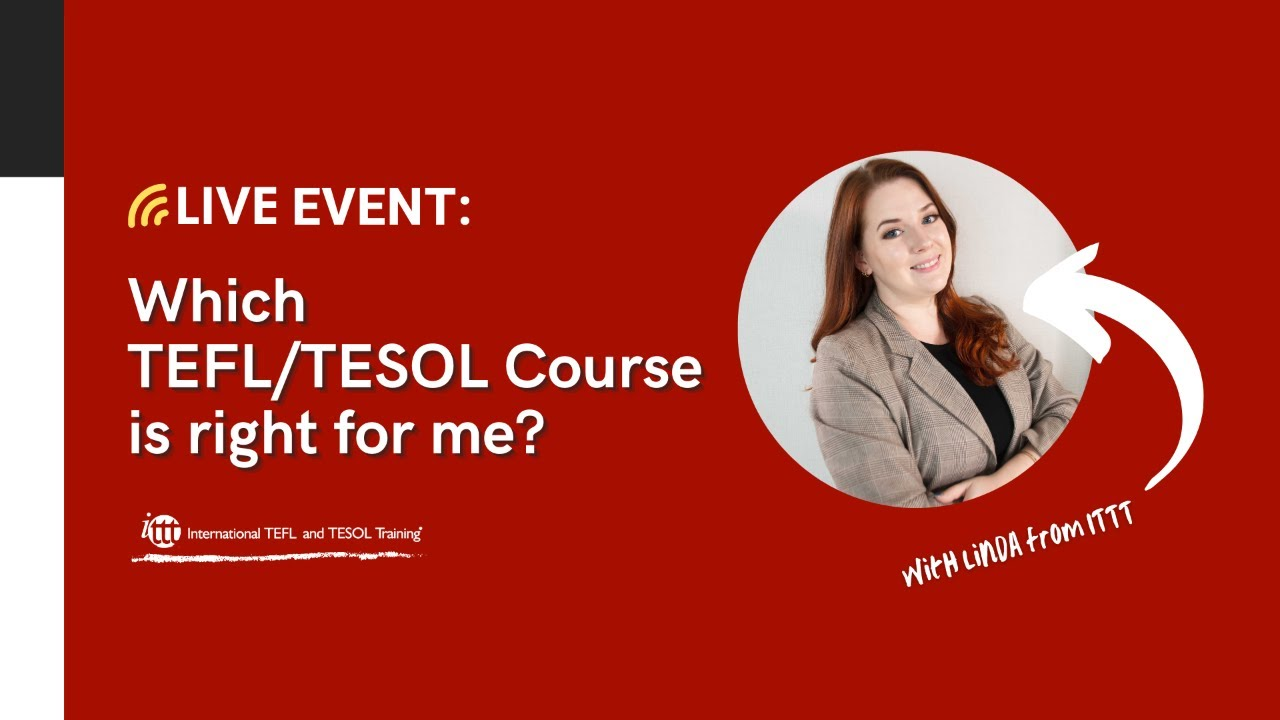 Live Session November 20, 2020: Which TEFL/TESOL Course is right for me?