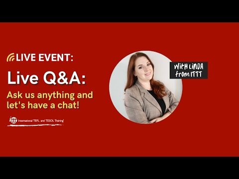 Live Session December 11, 2020: Q&A About TEFL/TESOL – Ask us anything!