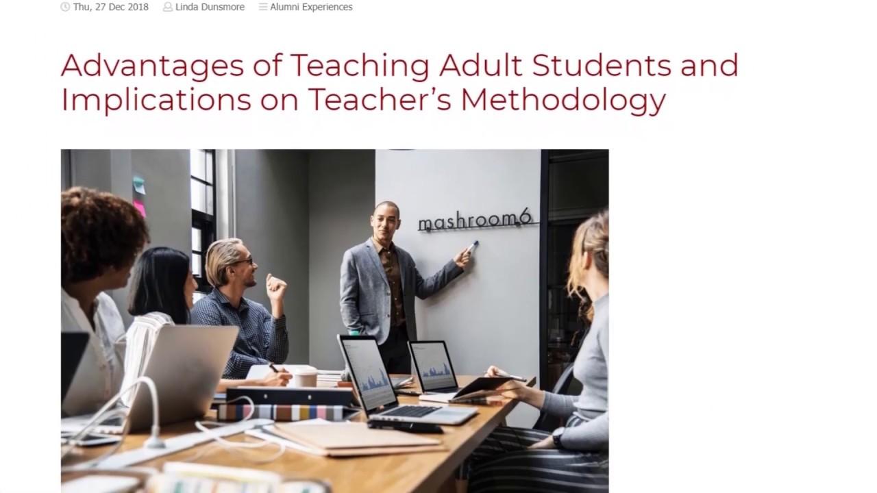 Advantages of Teaching Adult Students and Implications on Teacher's Methodology | ITTT TEFL BLOG