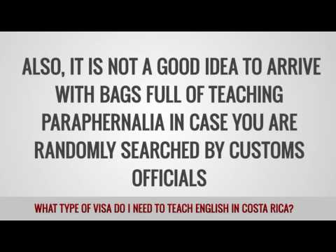 ITTT FAQs – What type of visa do I need to teach English in Costa Rica?