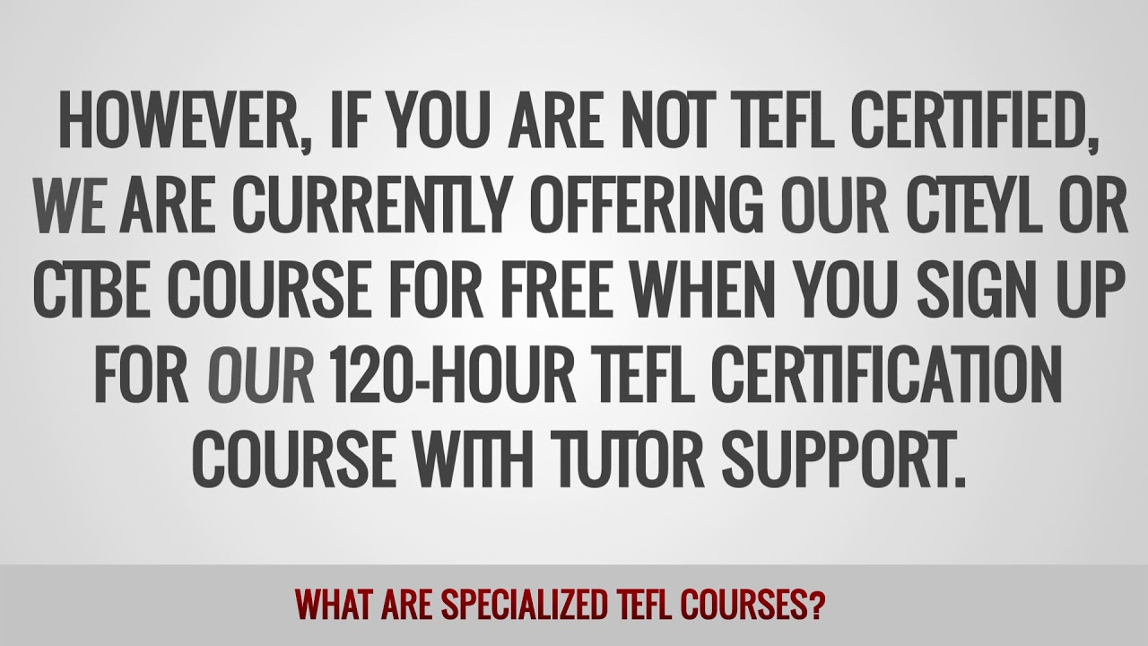 ITTT FAQs – What are specialized TEFL courses?