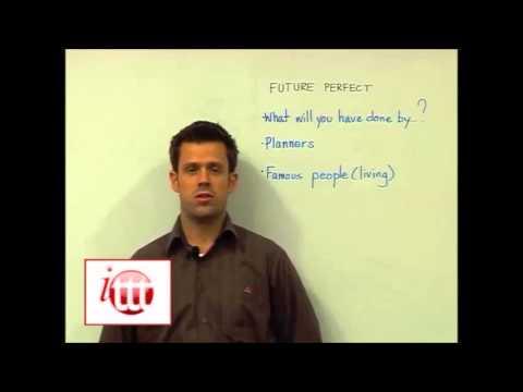 English Grammar – Future Perfect – Teaching Ideas – Teach English as a Foreign Language