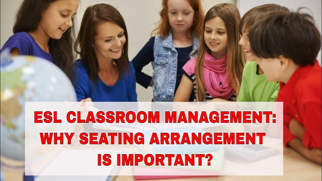 Seating Arrangement in ESL Learning   ITTT   TEFL Blog