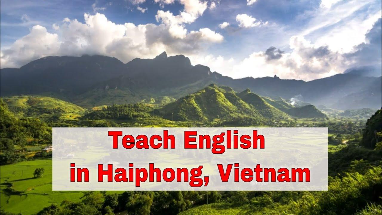 Teaching English Abroad: Haiphong, Vietnam