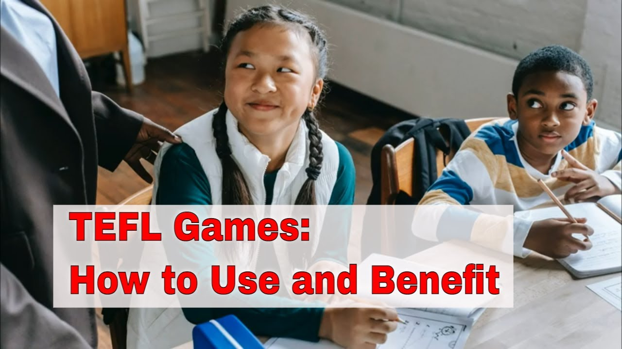 The Point of Using Games in a TEFL Classroom | ITTT | TEFL Blog