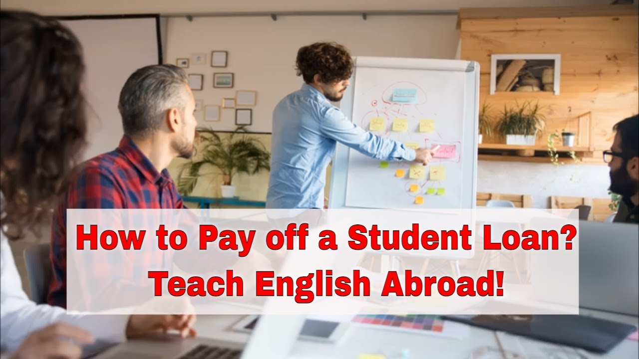 Teaching English Abroad to Pay Off Your Student Loans