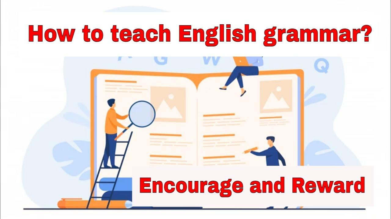Grammar Lesson Planning Tip – Encourage and reward error finding