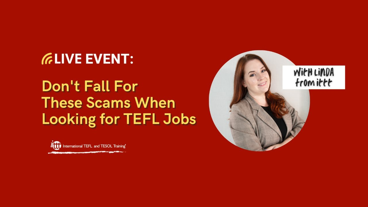 What Scams to Look Out for When Looking for TEFL Jobs