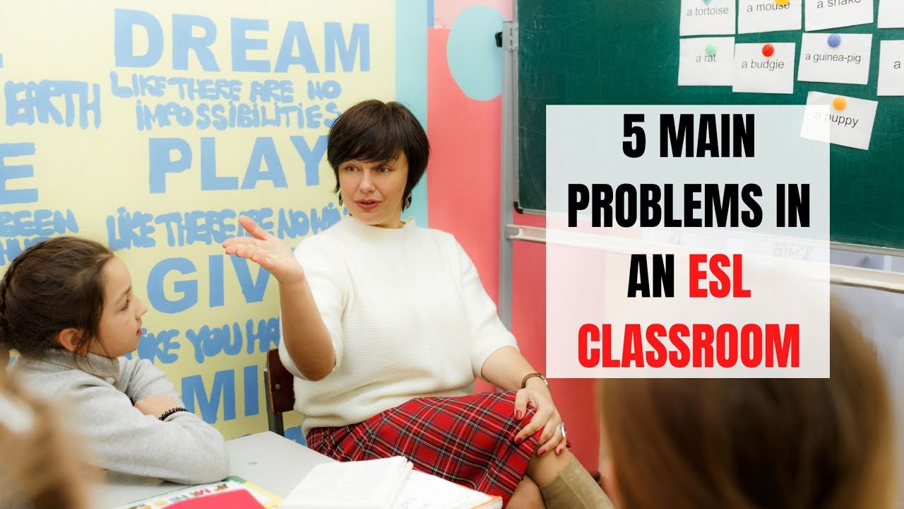5 Anticipated Problems a TEFL Teacher Should Solve | ITTT | TEFL Blog
