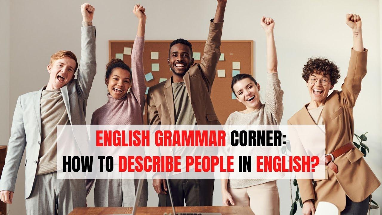 English Adjectives for Describing People   ITTT   TEFL Blog