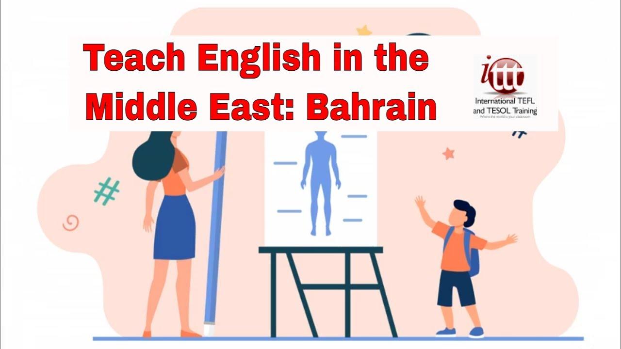 Teaching English Abroad – Bahrain