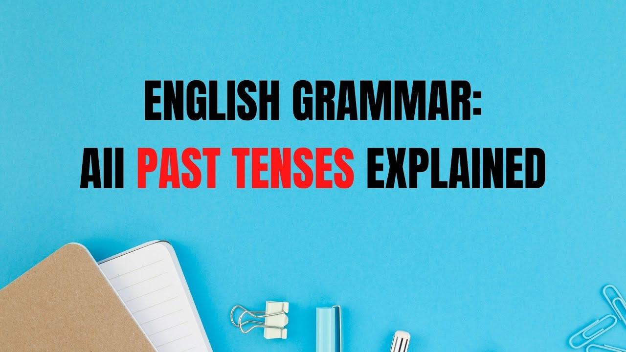 Advanced English Grammar: Verb Tense Timeline