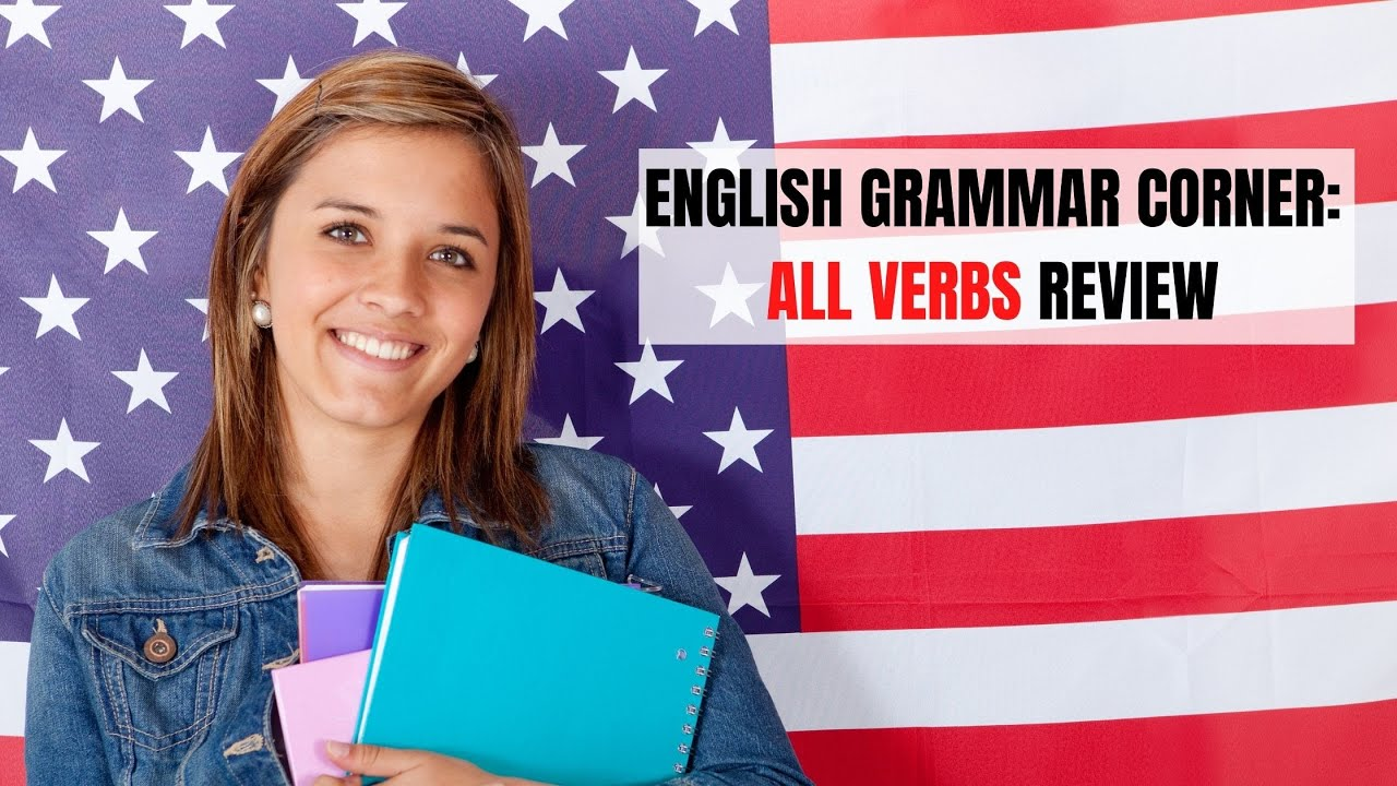 All Types of Verbs in the English Language | ITTT | TEFL Blog