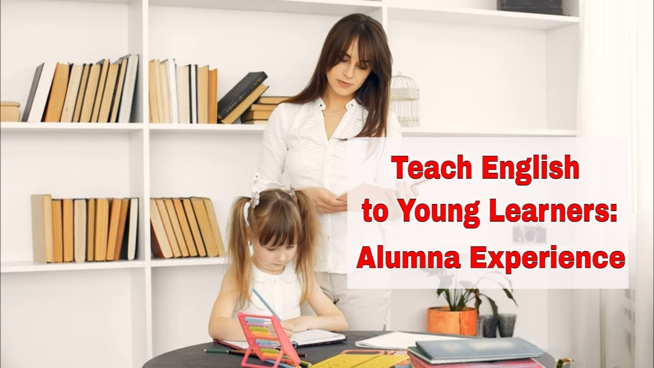 My Experience of Teaching Young Students | ITTT | TEFL Blog