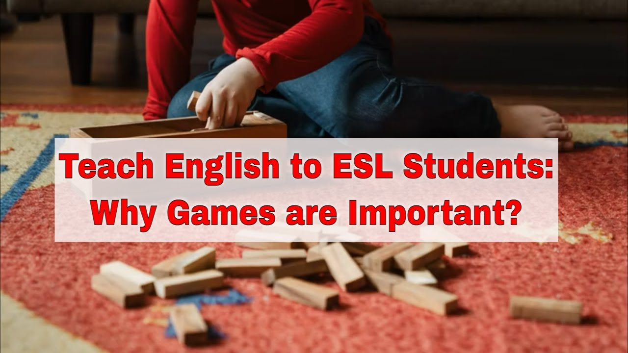 ESL Games as a Learning Tool in Education | ITTT | TEFL Blog