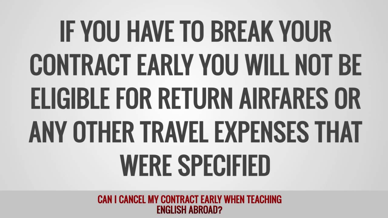 Can I cancel my contract early when teaching English abroad