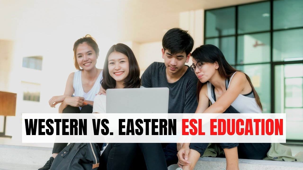 West vs. East: Where ESL Education and Parenting Style is Better? | ITTT | TEFL Blog