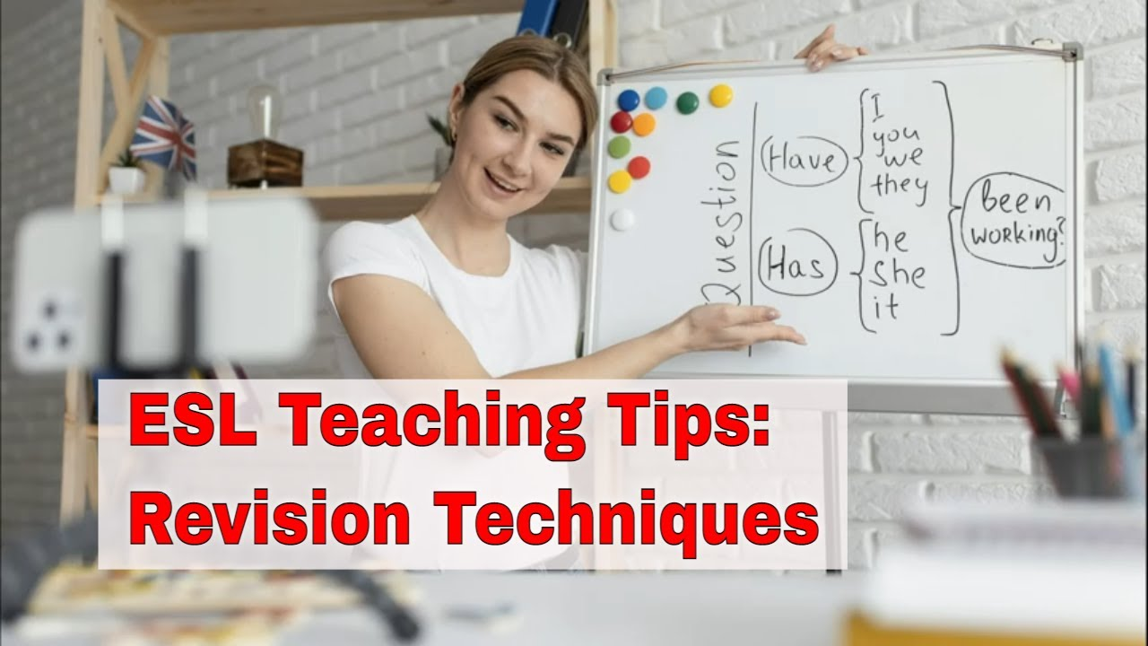 ESL Teaching Tips: Review, Review, Review