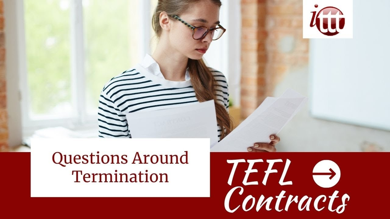 Questions Around Termination   TEFL Contract Tips