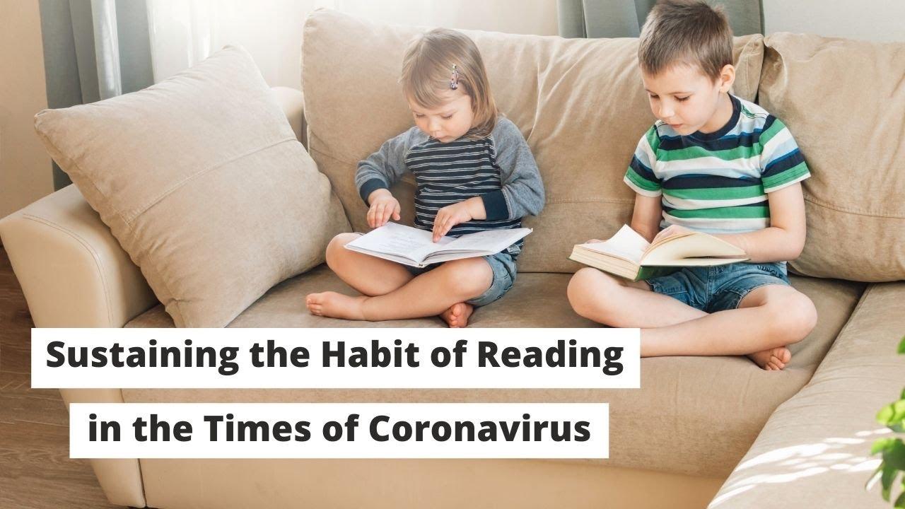 Sustaining the Habit of Reading in the Times of Coronavirus | ITTT | TEFL Blog