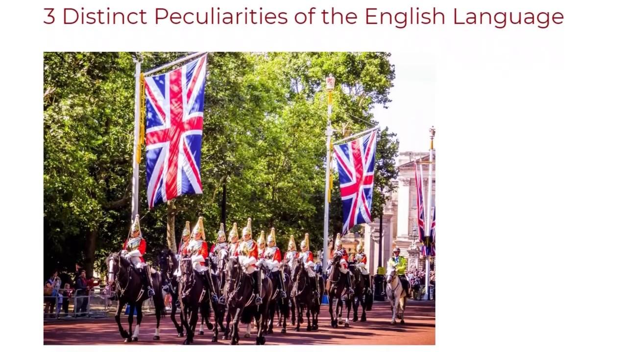 3 Distinct Peculiarities of the English Language | ITTT TEFL BLOG