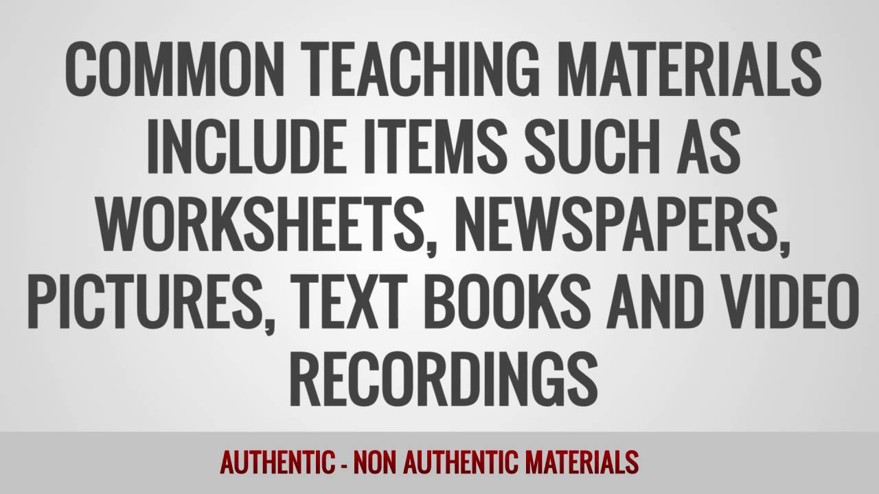 ITTT Glossary – Authentic and Non-Authentic Materials