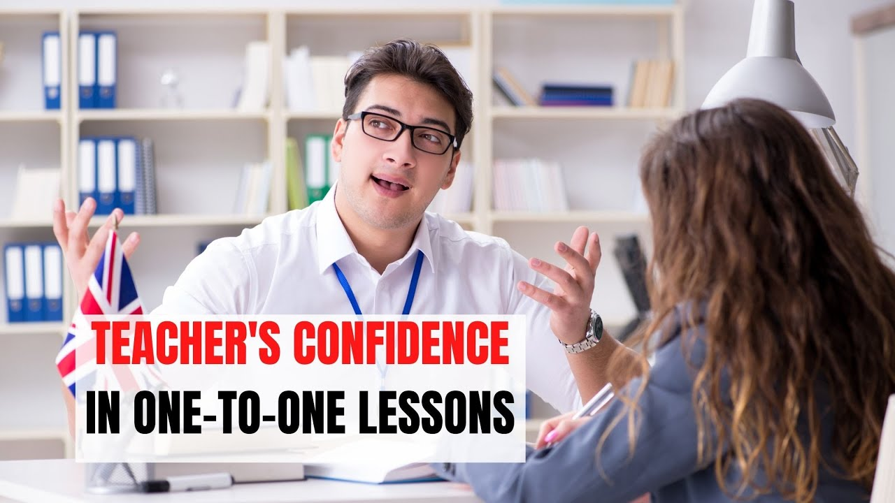 How Teaching One-to-One Increases Teacher's Confidence | ITTT | TEFL Blog