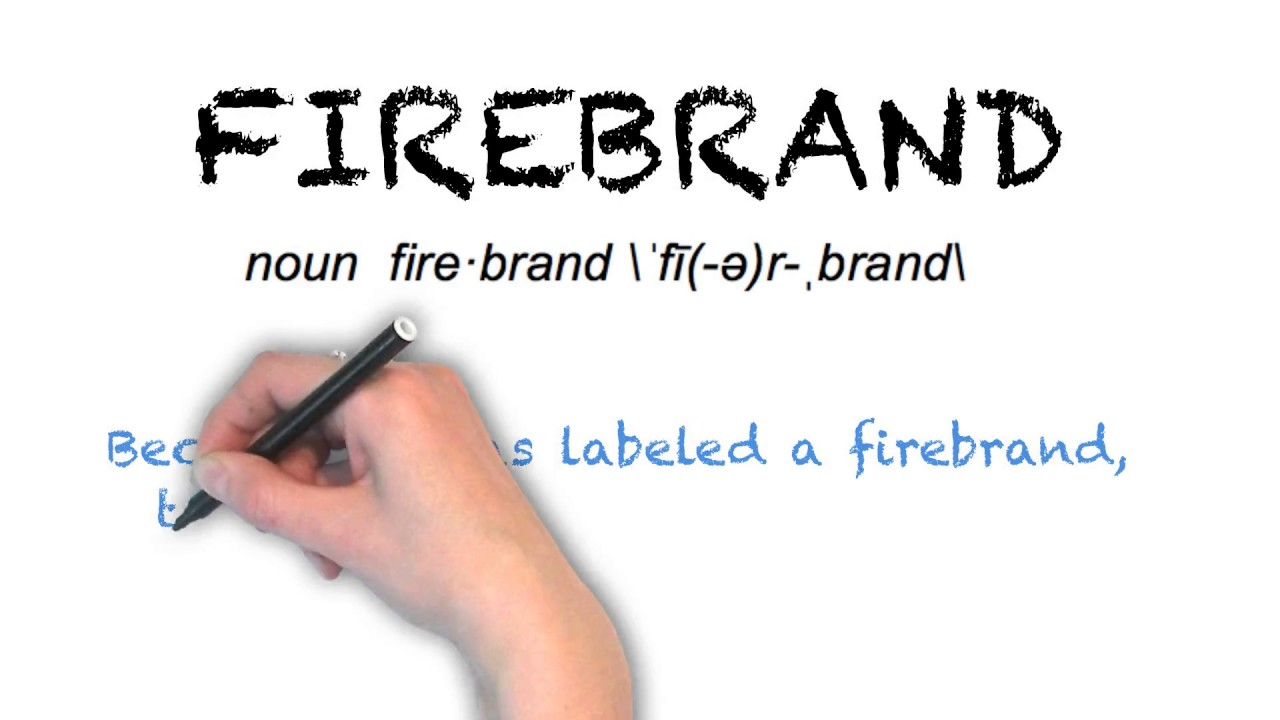 "Ask Linda How To Pronounce ""firebrand"""