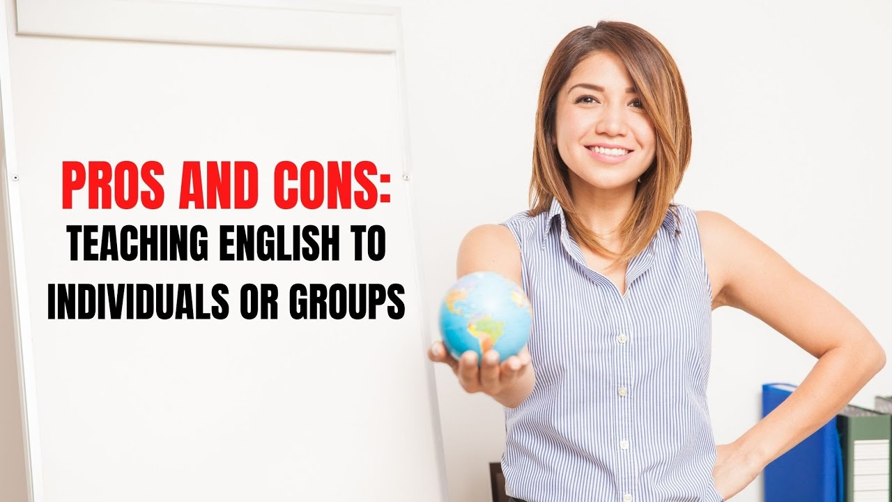 Teaching ESL Individual Students and Groups   ITTT   TEFL Blog
