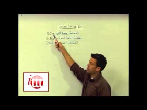 English Grammar – Future Perfect – Structure – Teaching English Abroad