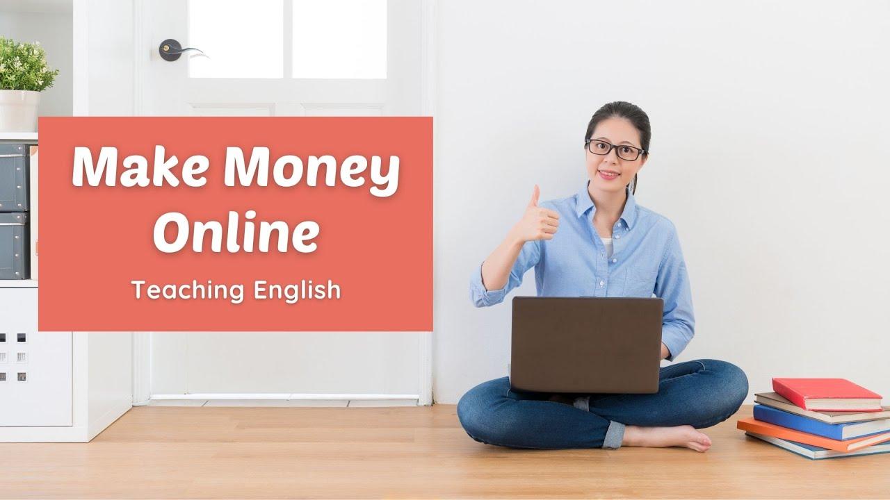 7 Easy Ways to Make Money Online as an English Teacher | ITTT | TEFL Blog