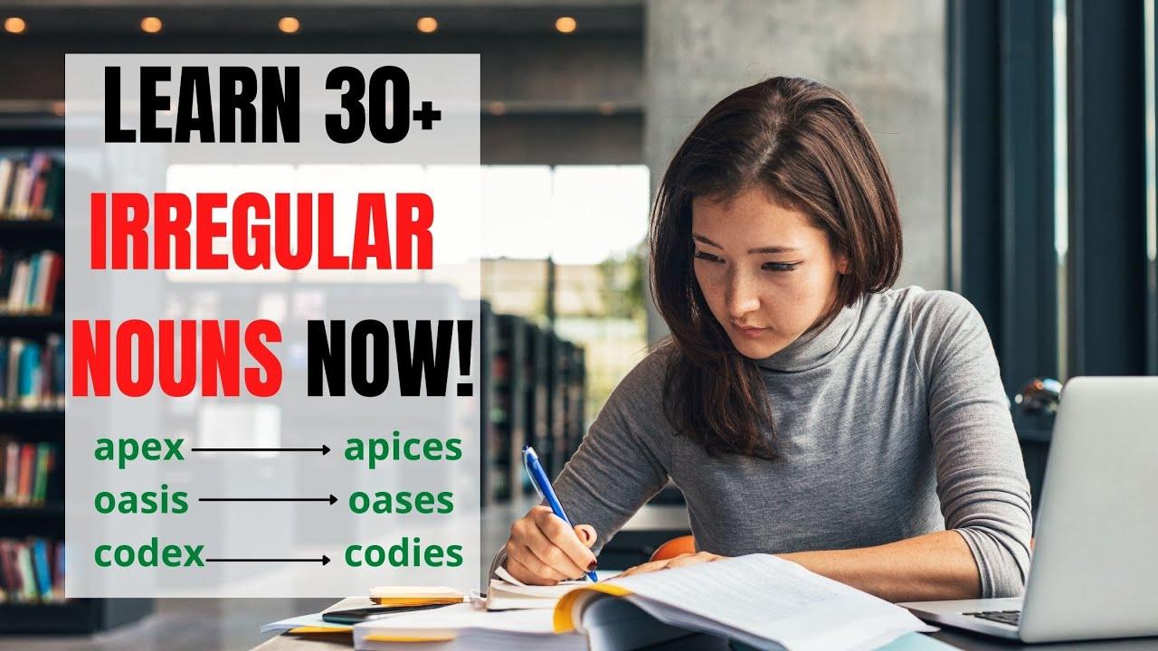English Grammar: Irregular Plural Nouns You Have To Know | ITTT | TEFL Blog