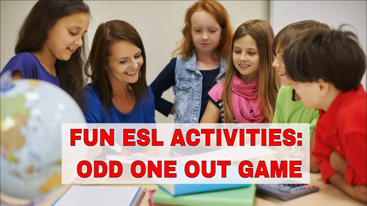 Fun ESL Activities: Odd One Out | ITTT | TEFL Blog