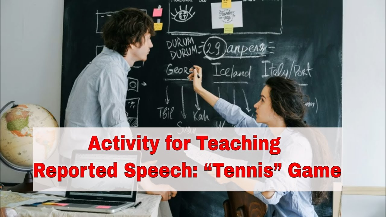 """Activity for Teaching Reported Speech: """"Tennis"""" Game"""
