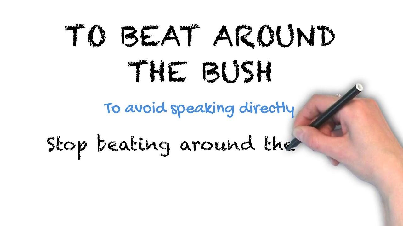 To Beat Around the Bush | Ask Linda! | Idioms