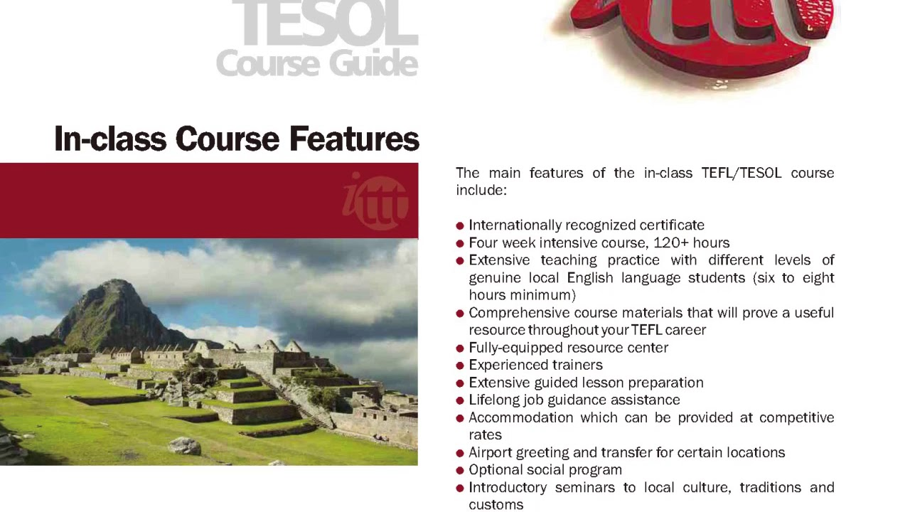 International TEFL and TESOL Training (ITTT) | TEFL/TESOL In-Class Course Features