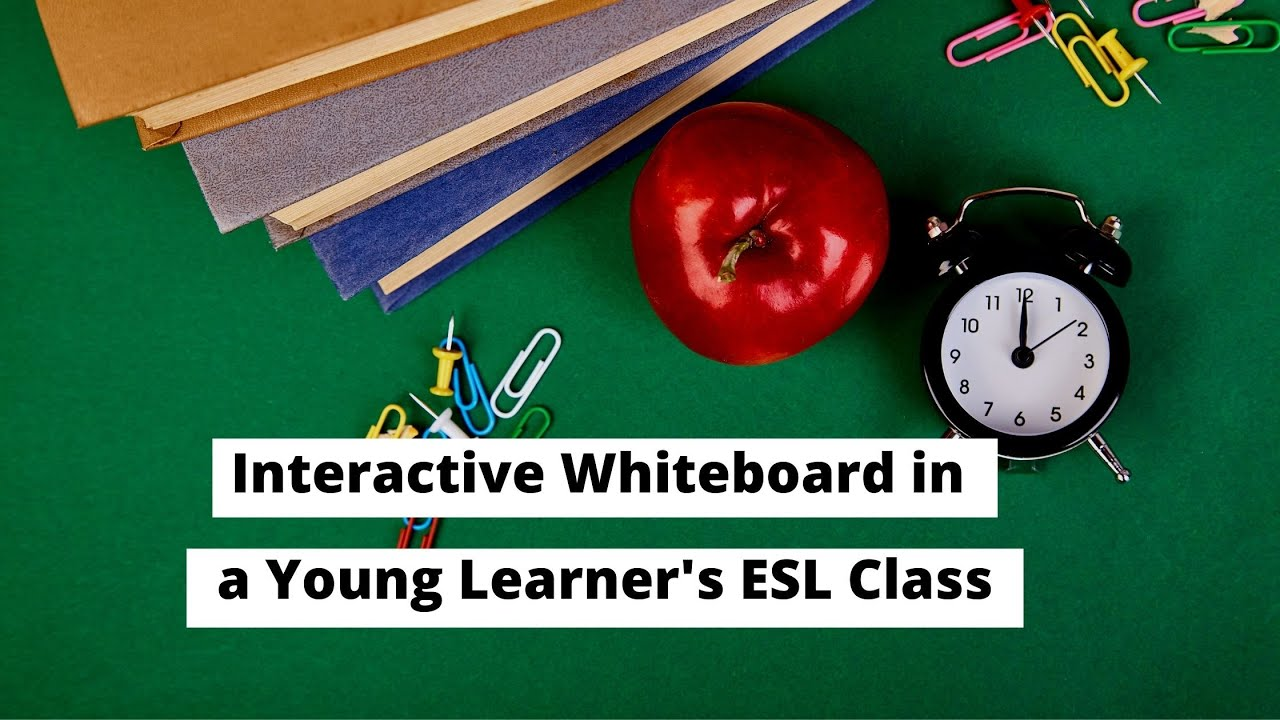 Interactive Whiteboard in a Young Learner's ESL Class   ITTT   TEFL Blog