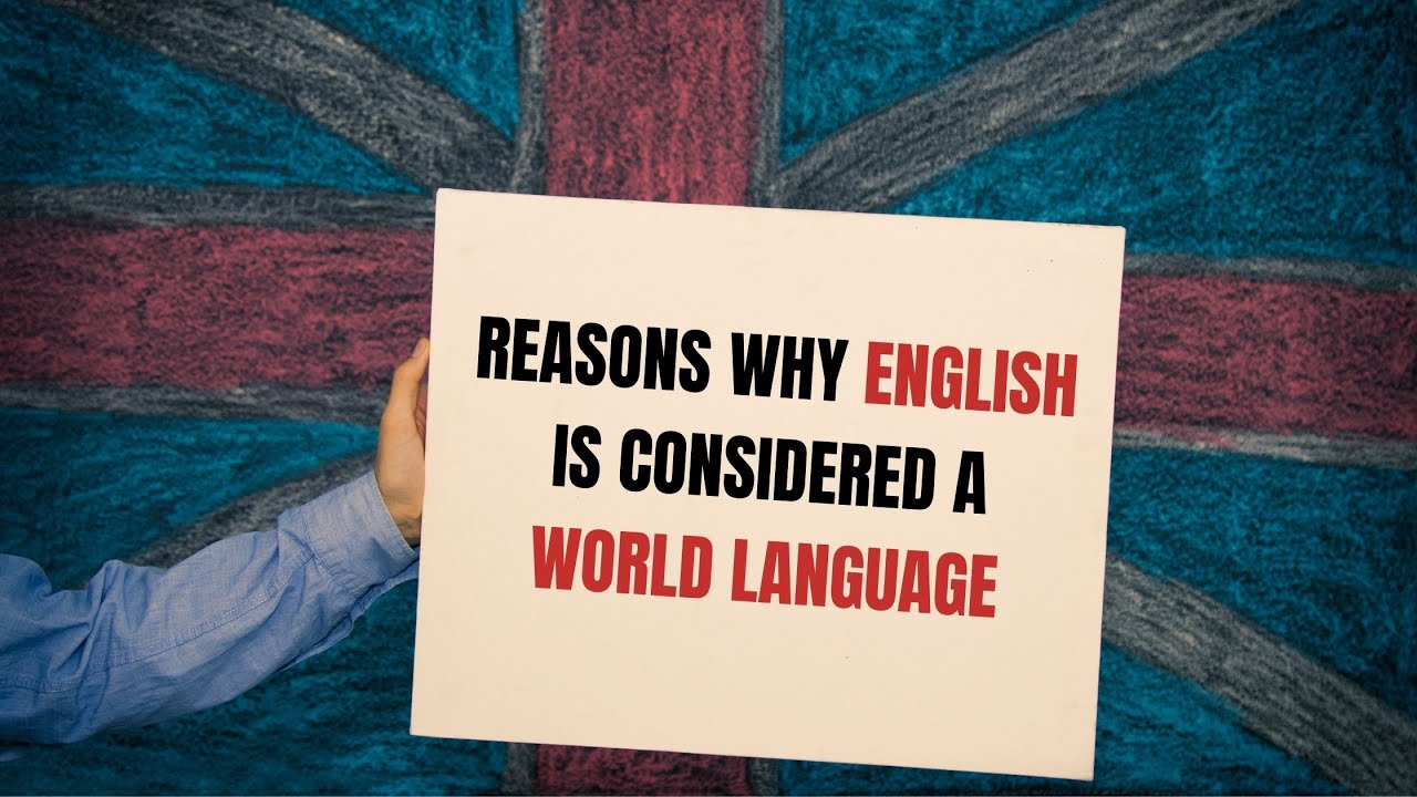 Reasons Why English is Considered a World Language | ITTT | TEFL Blog