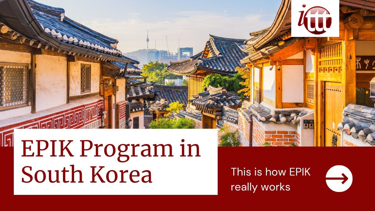 This is how the EPIK in South Korea works   ITTT TEFL and TESOL Training