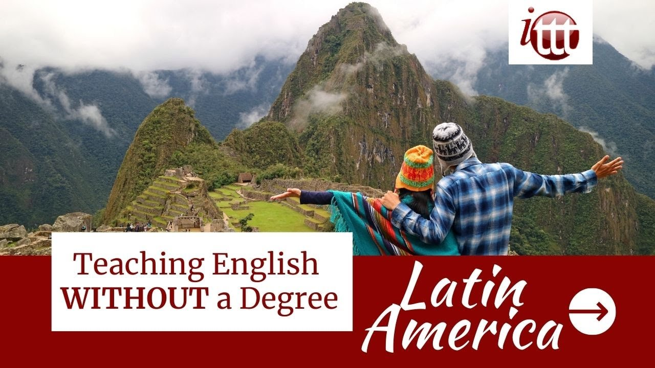 Teaching English in Latin America Without a Degree