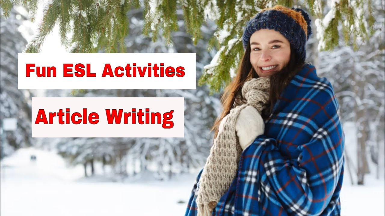 Amazing Winter and Christmas ESL Activities – Write an Article