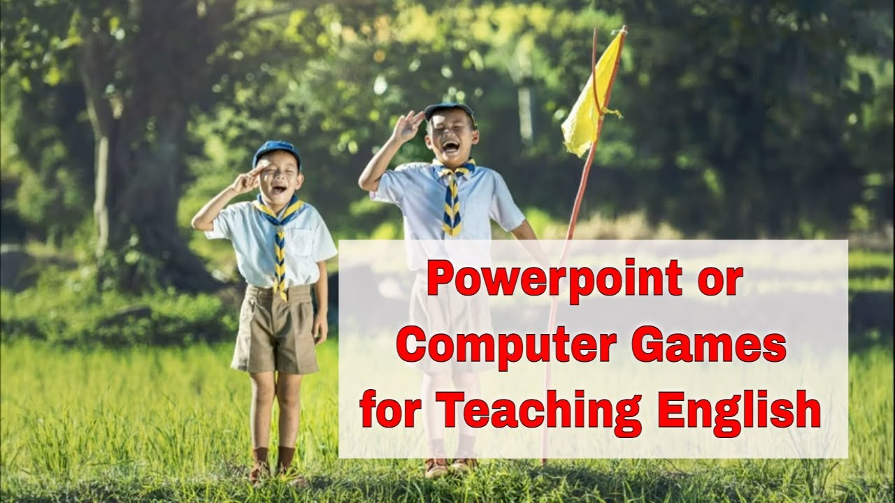 ESL Activities for Teaching English Summer English Camp: Powerpoint or Computer Games