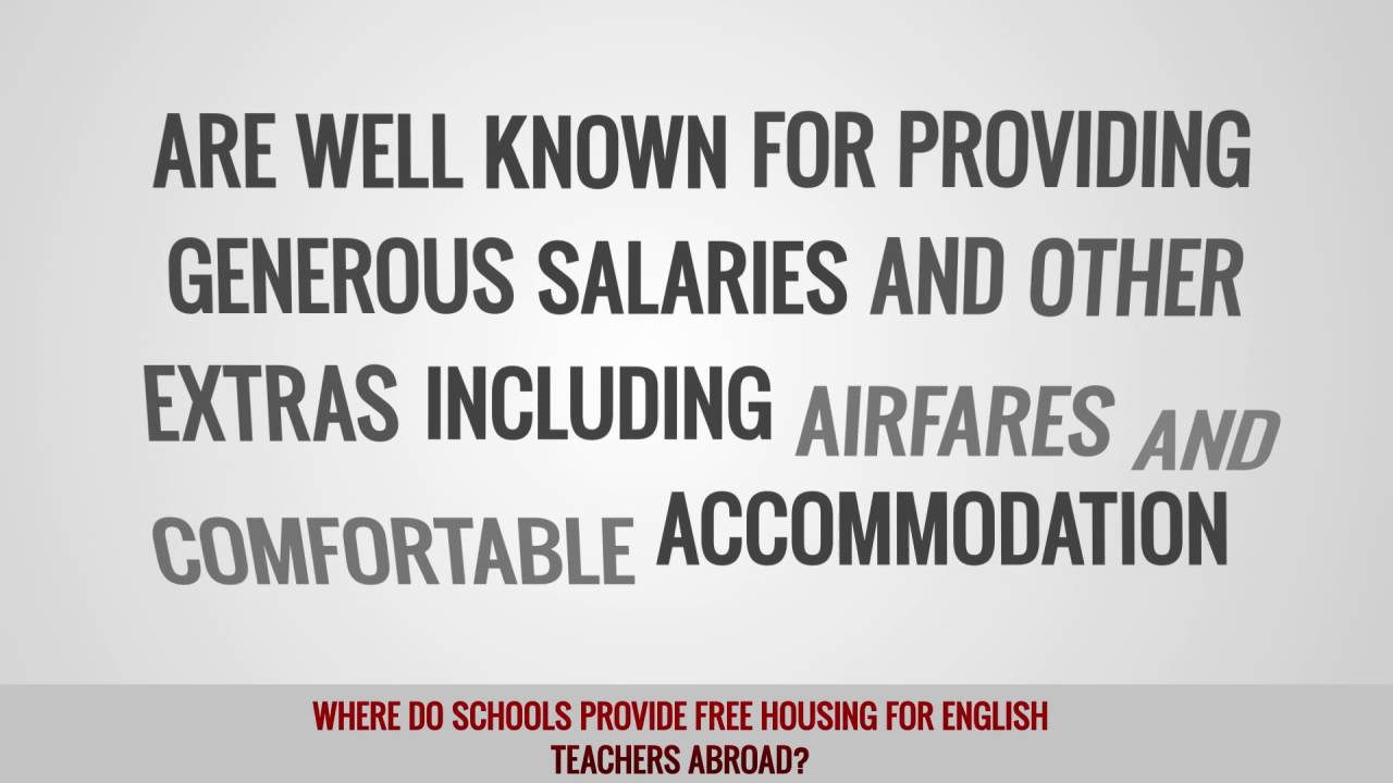 Where do schools provide free housing for English teachers abroad