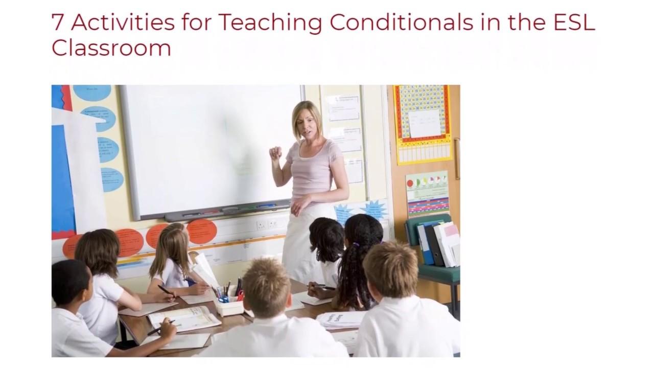 7 Activities for Teaching Conditionals in the ESL Classroom | ITTT TEFL BLOG
