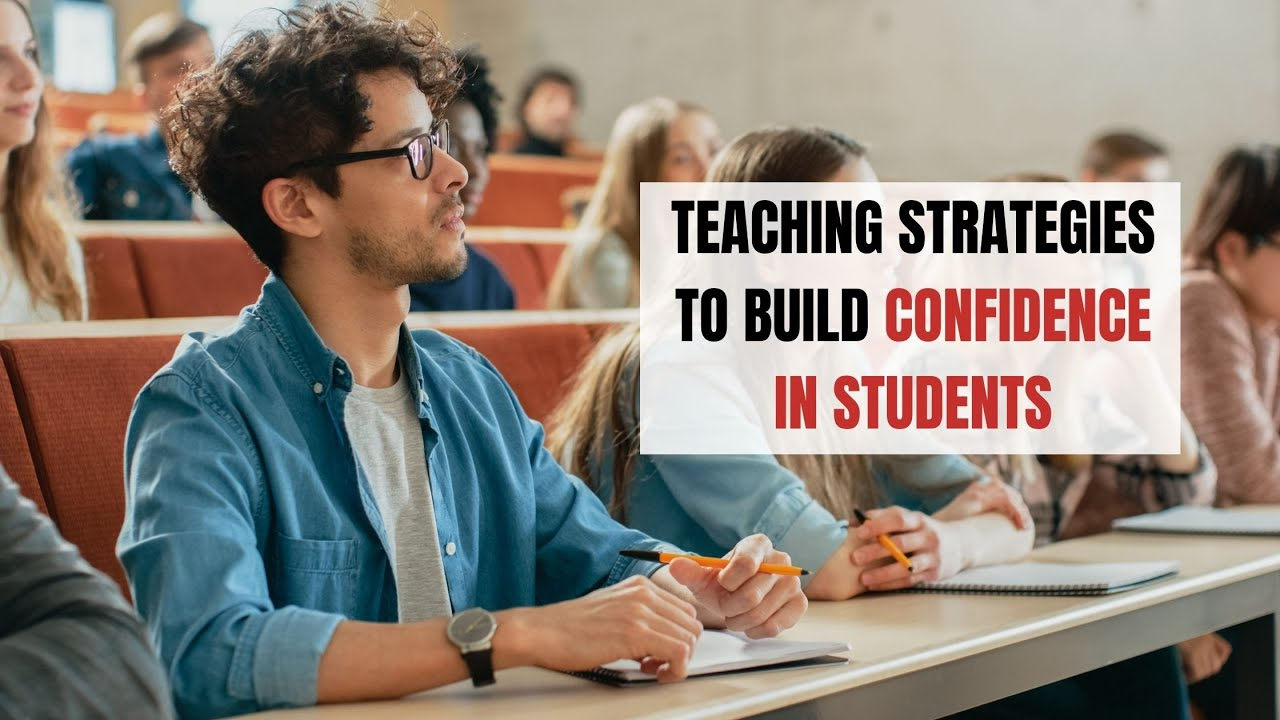 Teaching Strategies to Build Confidence in Students   ITTT   TEFL Blog